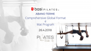 COMPREHENSIVE GLOBAL FORMAT Aprile 2018 Abano Terme @ Pilates Studio76 | Abano Terme | Veneto | Italia