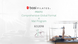 COMPREHENSIVE GLOBAL FORMAT Marzo 2018 Prato @ Pilates in Tuscany | Prato | Toscana | Italia